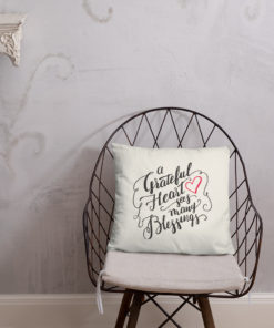 A Greatful Heart Sees Many Blessings-Throw Pillow