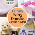 Funny Baby Onsies Gender Neutral