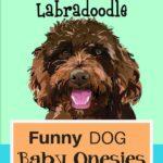 Funny dog baby onesies