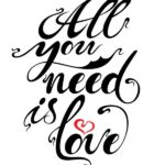 All You Need is Love-Free Printable