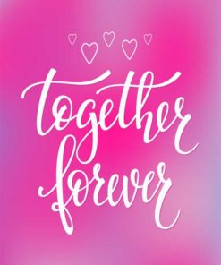 Together Forever Quotes-Free Downloadable Printable