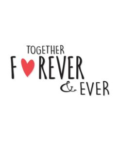 Free Printable-Together Forever Quotes for Boyfriends