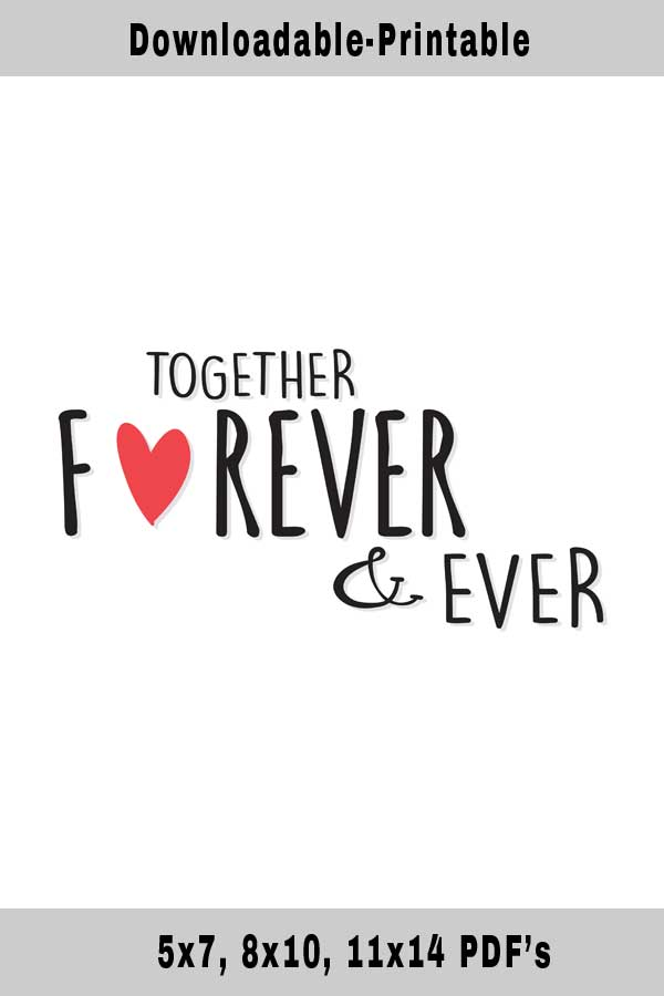 Free Printable-Together Forever Quotes for Boyfriends ...