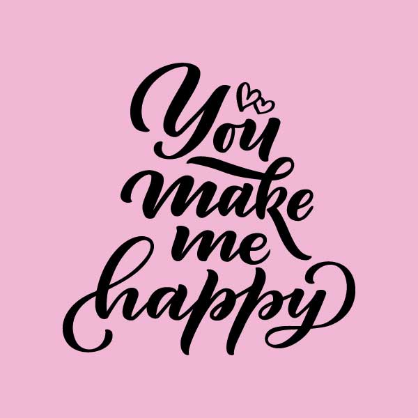 You Make Me Happy Wall Canvas Quotes Positopiacom