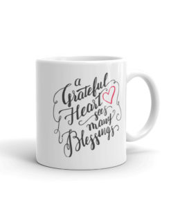 A Grateful Heart Sees Many Blessings-Coffee Mug